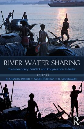 River Water Sharing: Transboundary Conflict and Cooperation in India (Hardback) book cover
