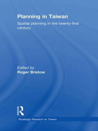 Planning in Taiwan: Spatial Planning in the Twenty-First Century (Hardback) book cover