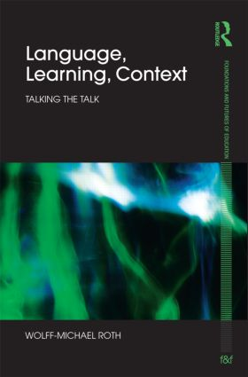 Language, Learning, Context: Talking the Talk (Hardback) book cover