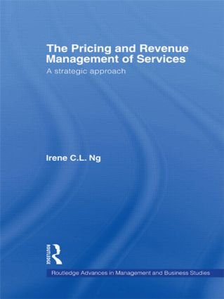 The Pricing and Revenue Management of Services: A strategic approach, 1st Edition (Paperback) book cover