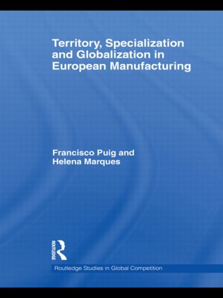 Territory, specialization and globalization in European Manufacturing book cover