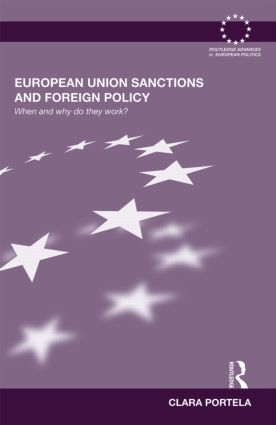 European Union Sanctions and Foreign Policy: When and Why do they Work? book cover