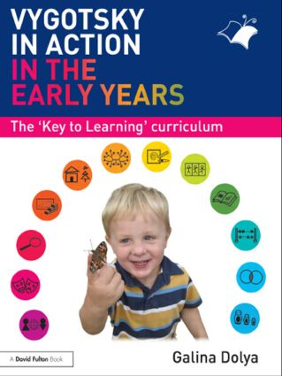 Vygotsky in Action in the Early Years: The 'Key to Learning' Curriculum, 1st Edition (Paperback) book cover