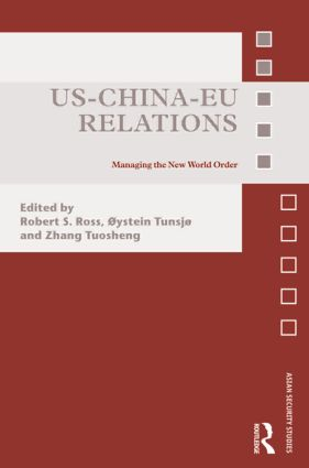 US-China-EU Relations: Managing the New World Order (Hardback) book cover
