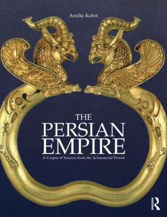 The Persian Empire: A Corpus of Sources from the Achaemenid Period (Paperback) book cover
