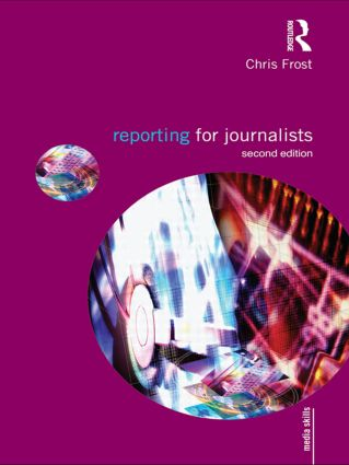 Reporting for Journalists: 2nd Edition (Paperback) book cover