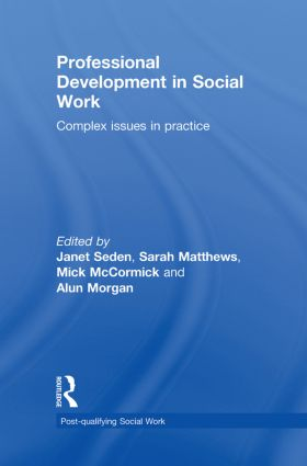 Professional Development in Social Work: Complex Issues in Practice book cover
