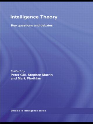 Intelligence Theory: Key Questions and Debates, 1st Edition (Paperback) book cover