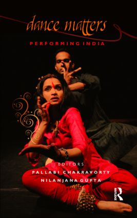 Dance Matters: Performing India on Local and Global Stages, 1st Edition (Hardback) book cover