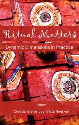 Ritual Matters: Dynamic Dimensions in Practice, 1st Edition (Hardback) book cover