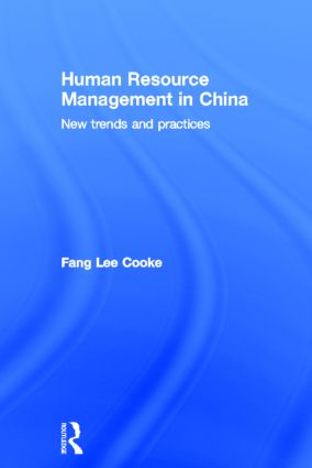 Human Resource Management in China: New Trends and Practices (Hardback) book cover
