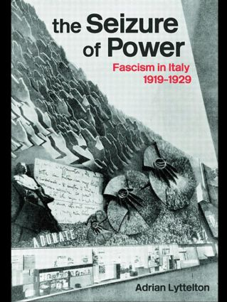 The Seizure of Power: Fascism in Italy, 1919-1929 (Paperback) book cover