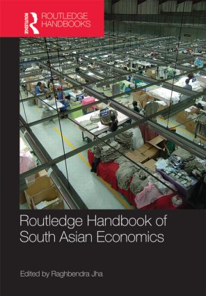 Routledge Handbook of South Asian Economics (Hardback) book cover