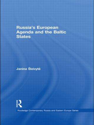 Russia's European Agenda and the Baltic States (Hardback) book cover