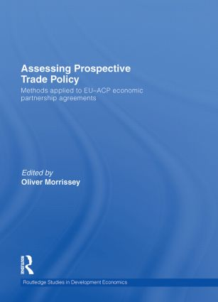 Assessing Prospective Trade Policy: Methods Applied to EU-ACP Economic Partnership Agreements book cover