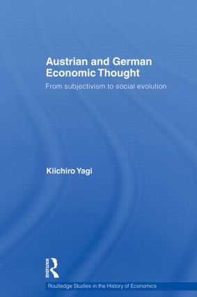Austrian and German Economic Thought: From Subjectivism to Social Evolution book cover