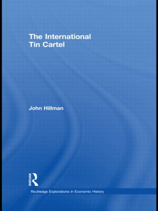 The International Tin Cartel (Hardback) book cover