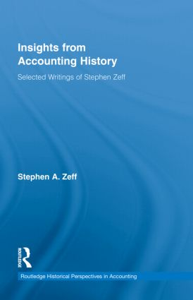 Insights from Accounting History: Selected Writings of Stephen Zeff (Hardback) book cover