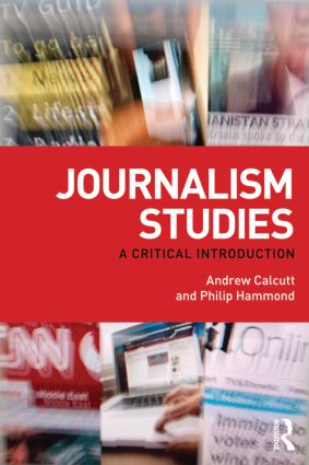 Journalism Studies: A Critical Introduction (Paperback) book cover