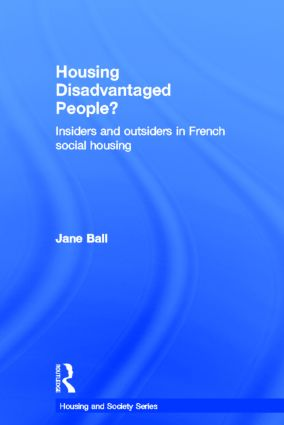 Housing Disadvantaged People?: Insiders and Outsiders in French Social Housing book cover