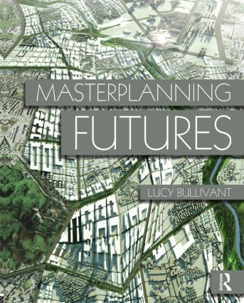 Masterplanning Futures (Paperback) book cover