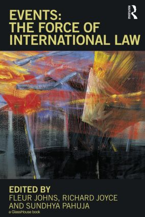 Events: The Force of International Law (Hardback) book cover
