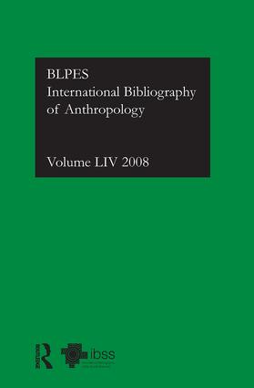 IBSS: Anthropology: 2008 Vol.54: International Bibliography of the Social Sciences (Hardback) book cover