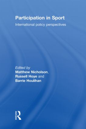 Participation in Sport: International Policy Perspectives, 1st Edition (Hardback) book cover