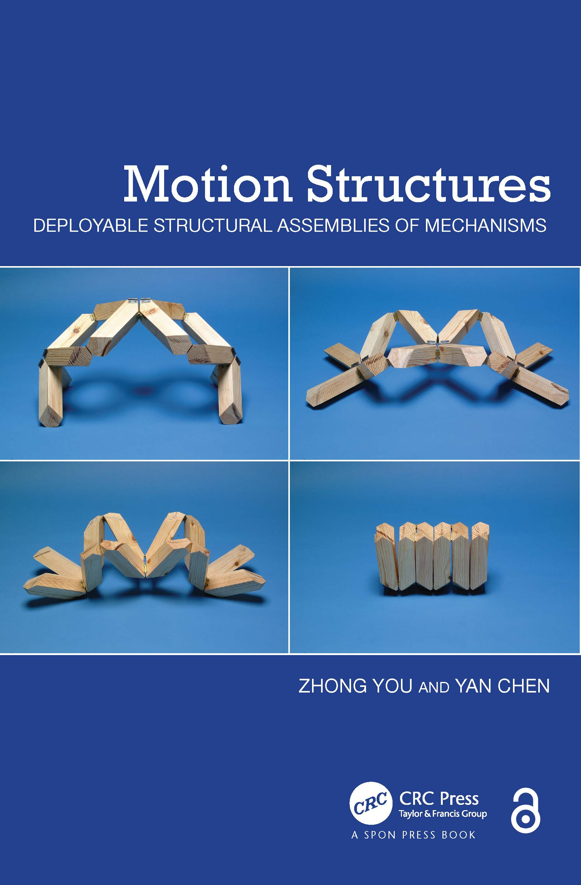 Motion Structures: Deployable Structural Assemblies of Mechanisms, 1st Edition (Hardback) book cover