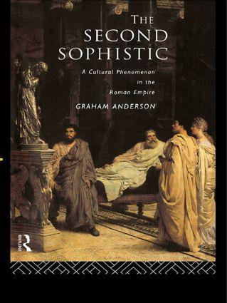 The Second Sophistic: A Cultural Phenomenon in the Roman Empire, 1st Edition (Paperback) book cover