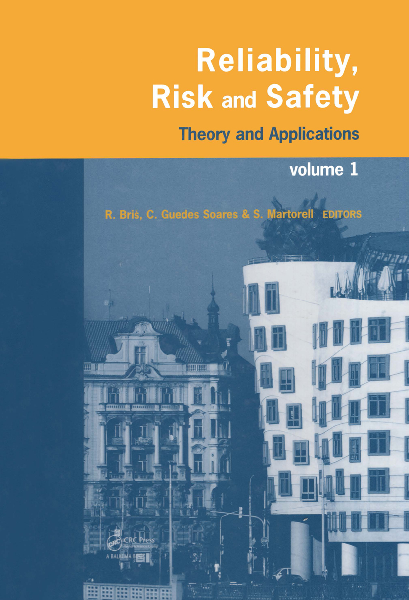Reliability, Risk, and Safety, Three Volume Set: Theory and Applications, 1st Edition (Hardback) book cover