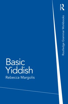 Basic Yiddish: A Grammar and Workbook book cover