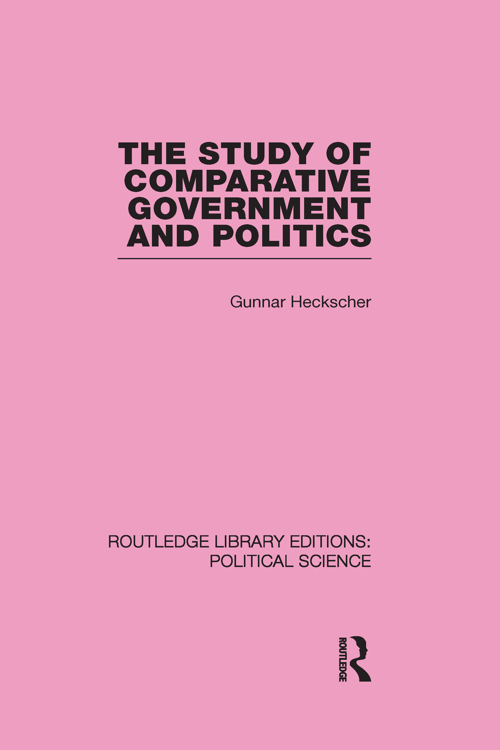 The Study of Comparative Government and Politics: 1st Edition (e-Book) book cover