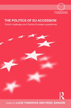 The Politics of EU Accession: Turkish Challenges and Central European Experiences (Hardback) book cover