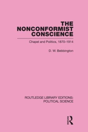 The Nonconformist Conscience (Routledge Library Editions: Political Science Volume 19) (Hardback) book cover