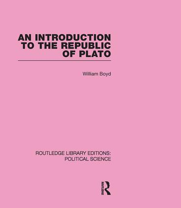 An Introduction to the Republic of Plato (Routledge Library Editions: Political Science Volume 21) (Hardback) book cover
