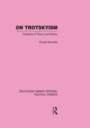 On Trotskyism (Routledge Library Editions: Political Science Volume 58) (Hardback) book cover