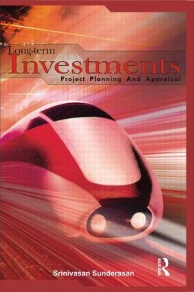 Long-Term Investments: Project Planning and Appraisal, 1st Edition (Hardback) book cover