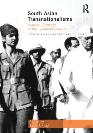 South Asian Transnationalisms: Cultural Exchange in the Twentieth Century (Hardback) book cover