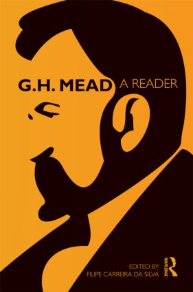G.H. Mead: A Reader (Hardback) book cover