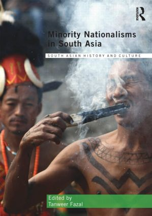 Minority Nationalisms in South Asia (Hardback) book cover