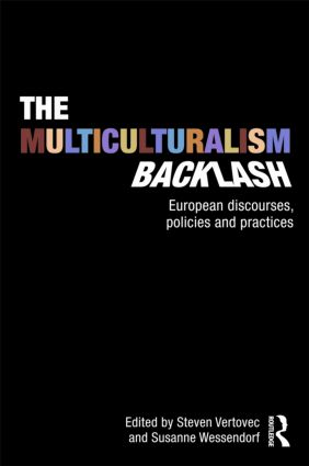 The Multiculturalism Backlash: European Discourses, Policies and Practices, 1st Edition (Paperback) book cover