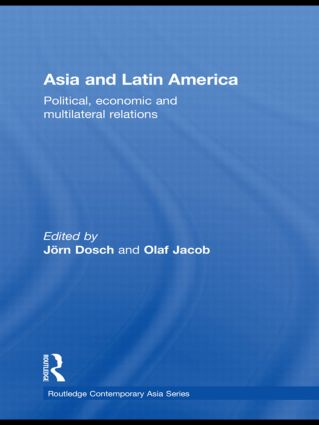 Asia and Latin America: Political, Economic and Multilateral Relations (Hardback) book cover