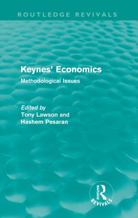 Keynes' Economics (Routledge Revivals): Methodological Issues (Paperback) book cover