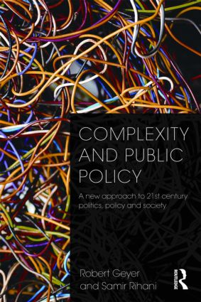 Complexity and Public Policy: A New Approach to 21st Century Politics, Policy And Society (Paperback) book cover