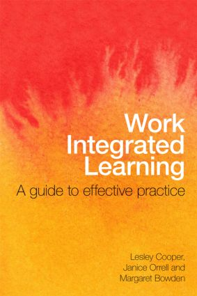 Work Integrated Learning: A Guide to Effective Practice, 1st Edition (Paperback) book cover