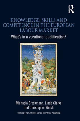 Knowledge, Skills and Competence in the European Labour Market: What's in a Vocational Qualification? (Paperback) book cover