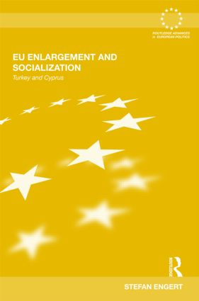 EU Enlargement and Socialization: Turkey and Cyprus (Hardback) book cover