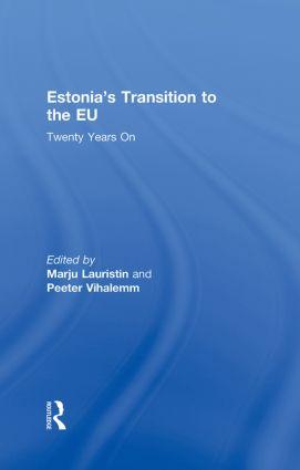 Estonia's Transition to the EU: Twenty Years On, 1st Edition (Hardback) book cover