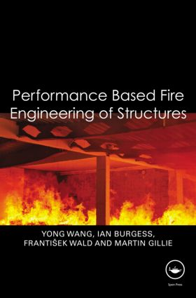 Performance-Based Fire Engineering of Structures (Hardback) book cover